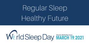 World Sleep Day - 2021